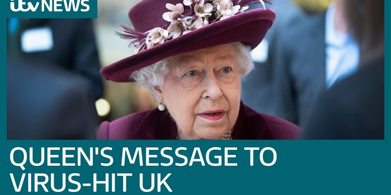 Coronavirus: Queen says nation is 'up to challenge' of beating Covid-19 | ITV News