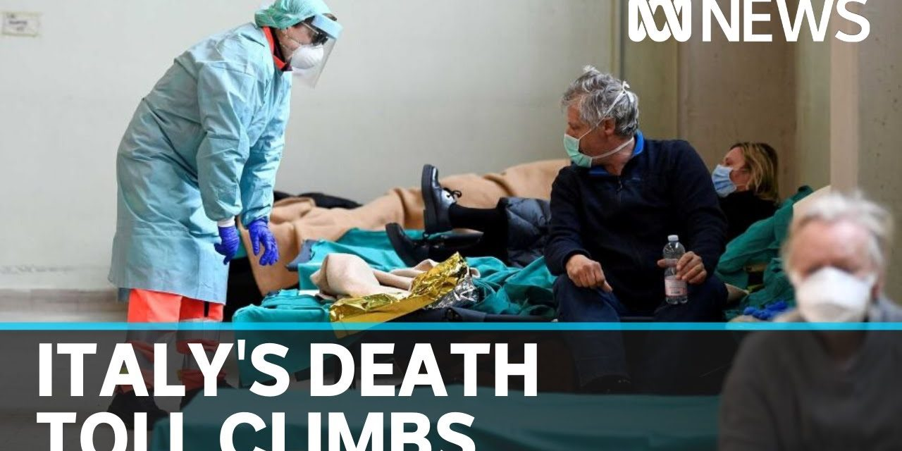 Italy's coronavirus patients dying alone as hospitals reach breaking point | ABC News
